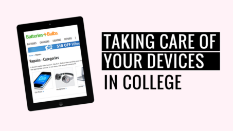 Taking care of devices in college