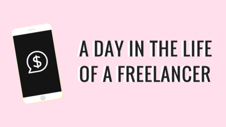 the day in the life of a freelancer