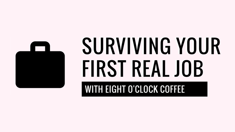 Surviving your first real job after college!