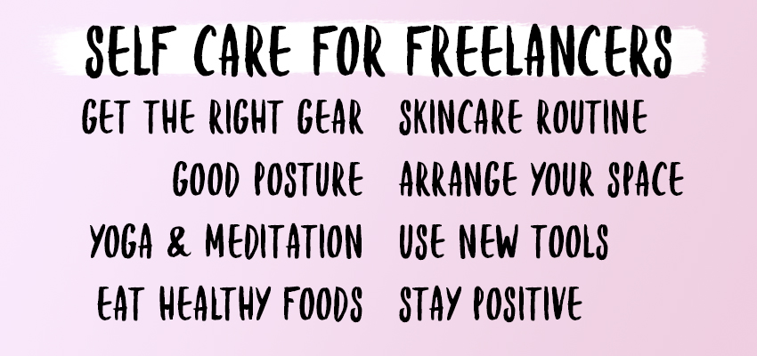 Freelance self-care tips to stay sane