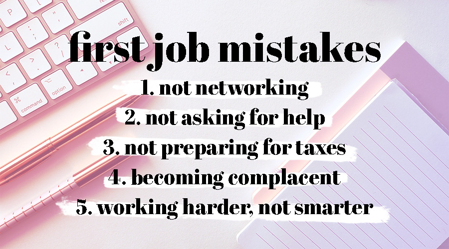 first job mistakes after college