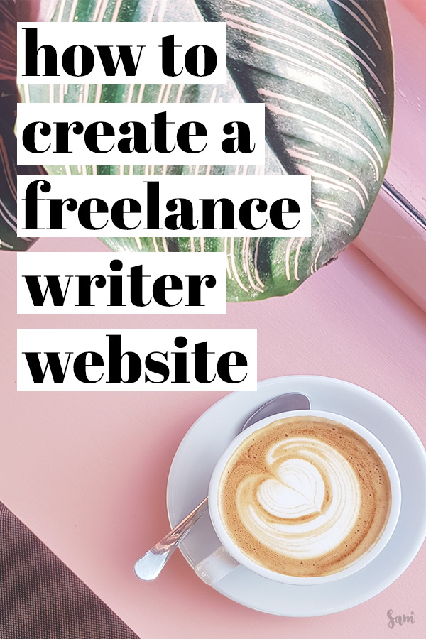 How to create a freelance writer website step by step tutorial
